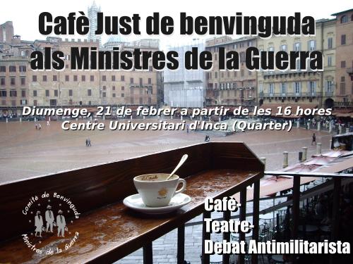 Imatge cartell acte Cafè Just de Benvinguda als Ministres de la Guerra a Inca